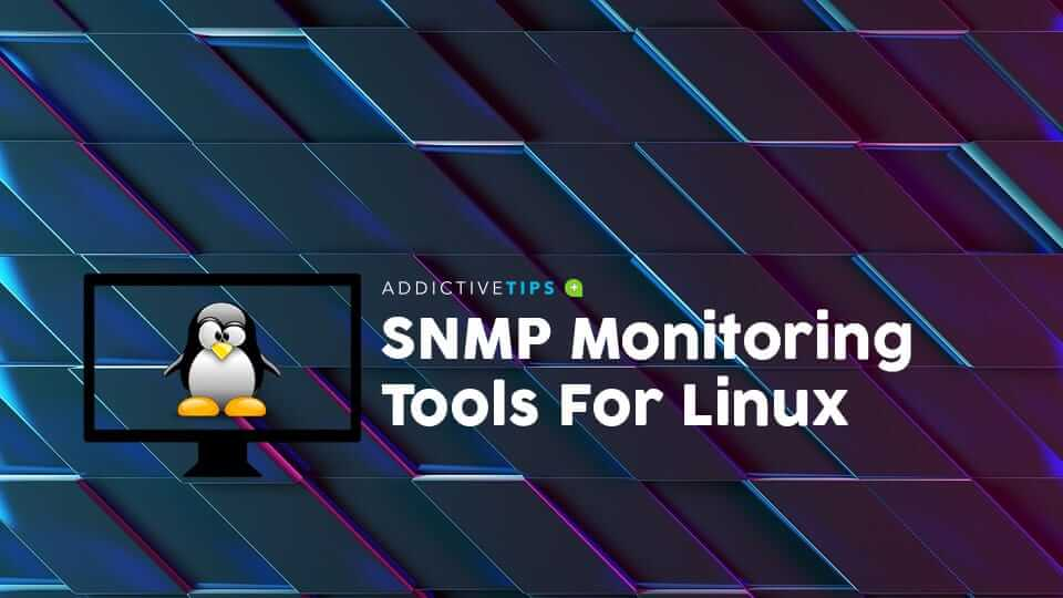 Best-SNMP-Monitoring-Tools-For-Linux
