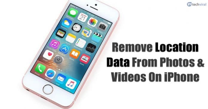 Remove Location Data From Photos & Videos On iPhone